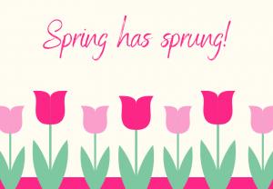 It's Springtime!